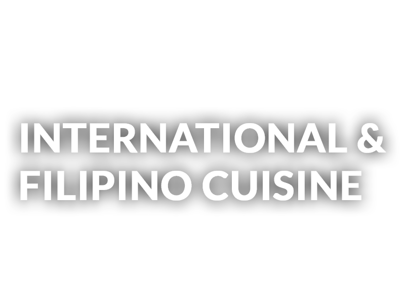 International & Filipino Cuisine - Restaurant